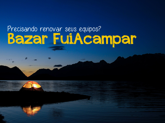 Read more about the article Bazar FuiAcampar